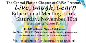 Live, Laugh, Learn: Educational Meeting - Central Florida Chapter CMSA @ Westminster Winter Park